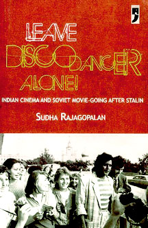 Leave Disco Dancer Alone - Book Review