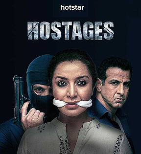 HOSTAGES (Web Series/Hotstar) - An above average thriller with